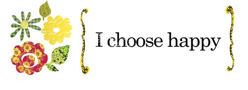9 I choose happy