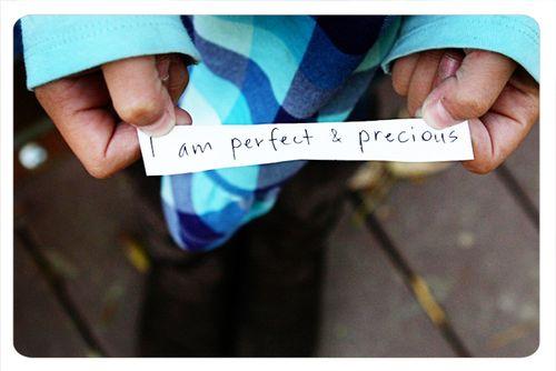 I-am-perfect-and-precious1